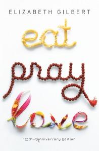 Eat Pray Love three lessons